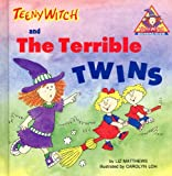 Teeny Witch and the Terrible Twins (Teeny Witch Series)