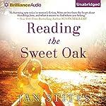 Reading the Sweet Oak | Jan Stites