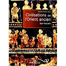 Dict.civilisations Orient Anc.
