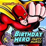 Birthday Hero Party Music