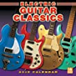 Electric Guitar Classics 2015 Wall Calendar