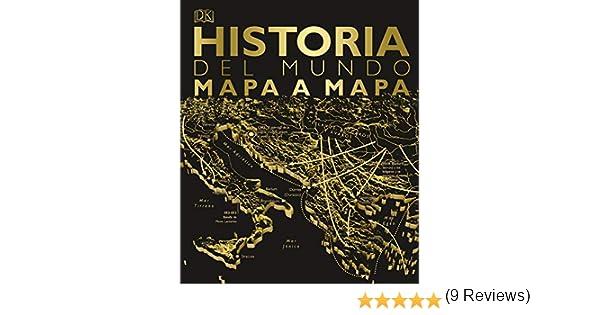 Historia del mundo mapa a mapa (Gran formato): Amazon.es: Varios ...
