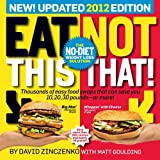 (The Eat This, Not That! No-Diet Diet: The World's Easiest Weight-Loss Plan!) By Zinczenko, David (Author) paperback on (03 , 2011)