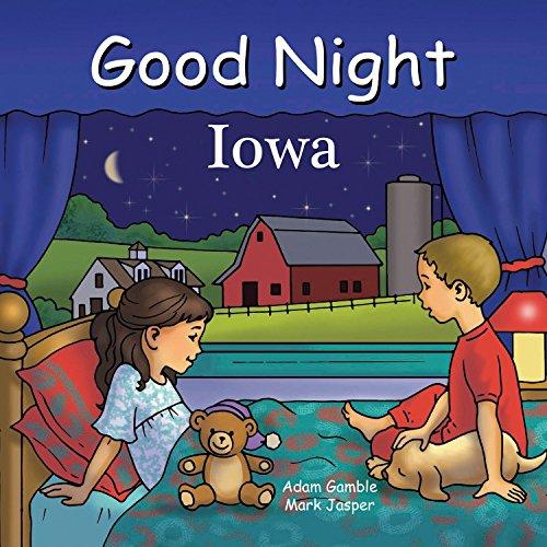 (Good Night Iowa (Good Night Our World) )
