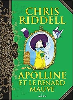 Apolline, Tome 04: Apolline et le renard mauve