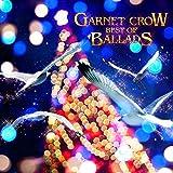 GARNET CROW BEST OF BALLADS
