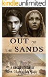 Out of the Sands: A Short Story