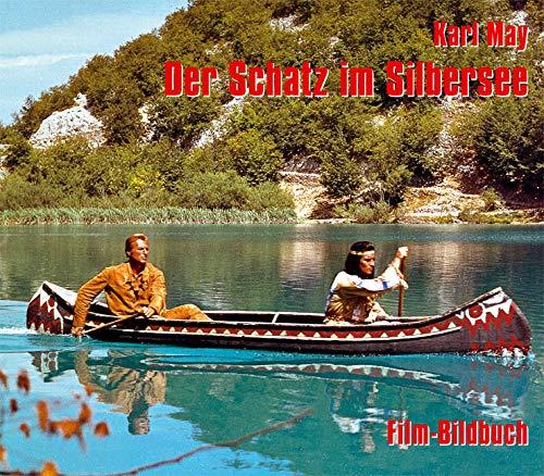 Karl May. Der Schatz Im Silbersee. Film Bildbuch
