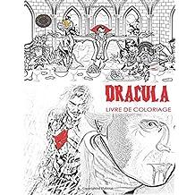 Livre de coloriage Dracula: Livre de coloriage adulte sans stress et mandalas du comte Dracula, chauves-souris, Halloween, costumes d'horreur, globes oculaires squelettes, fantômes, zombies, vampires, dragons et beaucoup plus de cadeaux idéaux: pour les femmes créatives, les hommes, les adolescents, les filles, garçons utiliser lueur dans les couleurs sombres