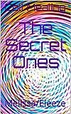 The Secret Ones: Melissa/Eleeze