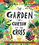 Garden, The Curtain And The Cross, Th...