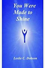 You Were Made to Shine Paperback