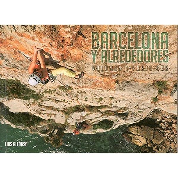 Barcelona y alrededores 1. Parte Sur: Amazon.es: Alfonso Sanz ...