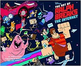 The The Art Of Ralph Breaks The Internet: Wreck-it Ralph 2 por Jessica Julius epub