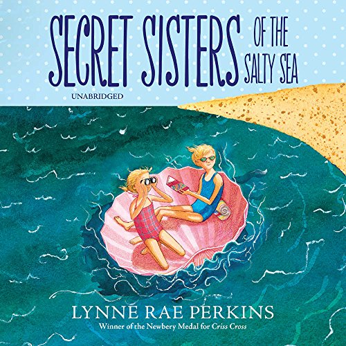Secret Sisters of the Salty Sea by HarperCollins Publishers and Blackstone Audio