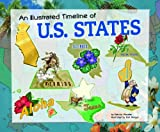 img - for An Illustrated Timeline of U.S. States (Visual Timelines in History) book / textbook / text book