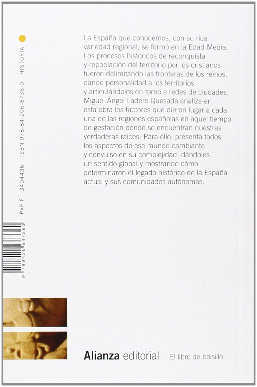 La formación medieval de España: Territorios. Regiones. Reinos El libro de bolsillo - Historia: Amazon.es: Ladero Quesada, Miguel Ángel: Libros