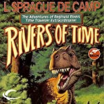 Rivers of Time | L. Sprague de Camp