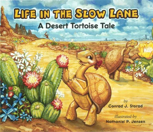 Desert Tortoises - Life in the Slow Lane; A Desert Tortoise Tale