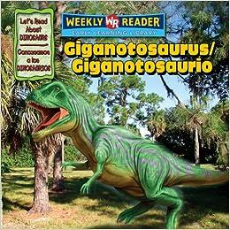 Giganotosaurus/Giganotosaurio (Let's Read about Dinosaurs/Conozcamos a Los Dinosaurios)