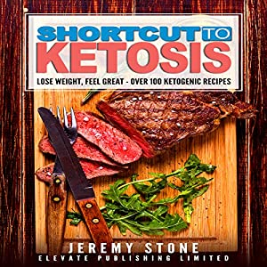 Shortcut to Ketosis Audiobook
