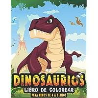 Dinosaurios Libro de colorear para niños de 4 a 8 años: Libro para colorear de dinosaurios para infantiles de 4 5 6 7 8…