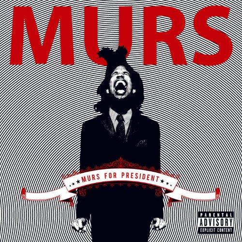 Murs For President (Standard E...