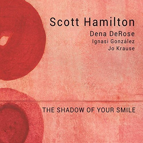 Vinilo : Scott Hamilton - Shadow Of Your Smile (Spain - Import)