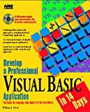 Develop a Professional Visual Basic Application in 14 Days, William J. Orvis, 0672305968