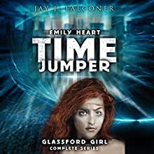 Glassford Girl: Complete Series (Parts 1 Through 4): Emily Heart Time Jumper Series Audiobook by Jay J. Falconer Narrated by Gary Tiedemann