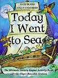 Today I Went to Sea, Kate Burns and Sally Chambers, 0764150065