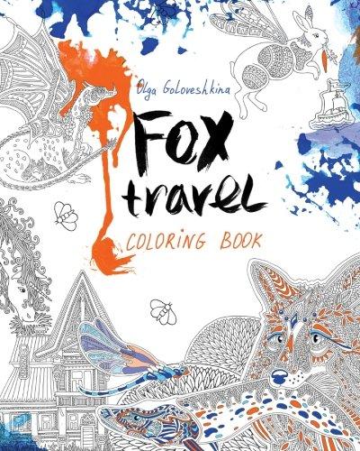 amazoncom fox travel coloring book 9781533421784 olga goloveshkina books - Travel Coloring Book