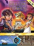 Friends and Heroes, Volume 26 - Hope