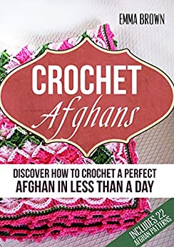 Crochet Afghans Discover Perfect Afghan ebook product image