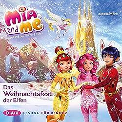 Das Weihnachtsfest der Elfen (Mia and me 27)