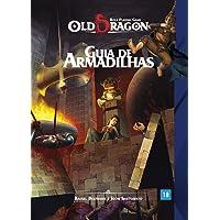 Old Dragon. Guia de Armadilhas