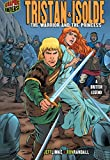 img - for Tristan & Isolde: The Warrior and the Princess [A British Legend] (Graphic Myths and Legends) book / textbook / text book