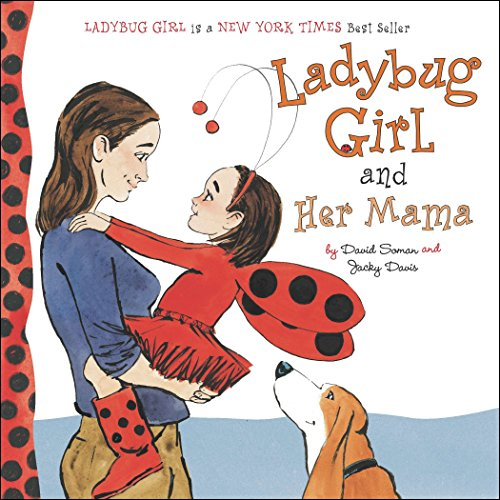 (Ladybug Girl and Her Mama)