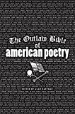 "The definitive collection of anti-establishment American poetry, from Bob Dylan and Jack Kerouac to Sapphire and Tupac Shakur ""Welcome to the Wild West of American Poetry, the Hole-In-The-Wall of Blakean vision, a two-fisted saloon of New World dream..."