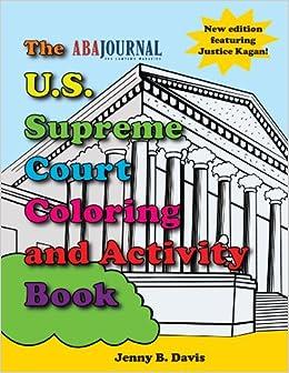 the us supreme court coloring book jenny b davis 9781627223997 amazoncom books
