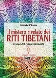 Mistero rivelato dei riti tibetani