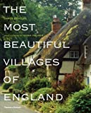 The Most Beautiful Villages of England by James Bentley (2009-07-06)