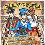 The Oilman's Daughter | Ian Thomas Healy,Allison M. Dickson