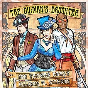 The Oilman's Daughter Audiobook