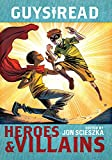 img - for Guys Read: Heroes & Villains book / textbook / text book