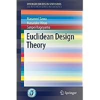 Euclidean Design Theory
