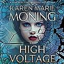 High Voltage: Fever, Book 10 Hörbuch von Karen Marie Moning Gesprochen von: Amanda Leigh Cobb, Jim Frangione