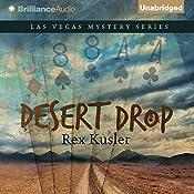 Desert Drop: Las Vegas Mystery Series, Book 3 | Rex Kusler