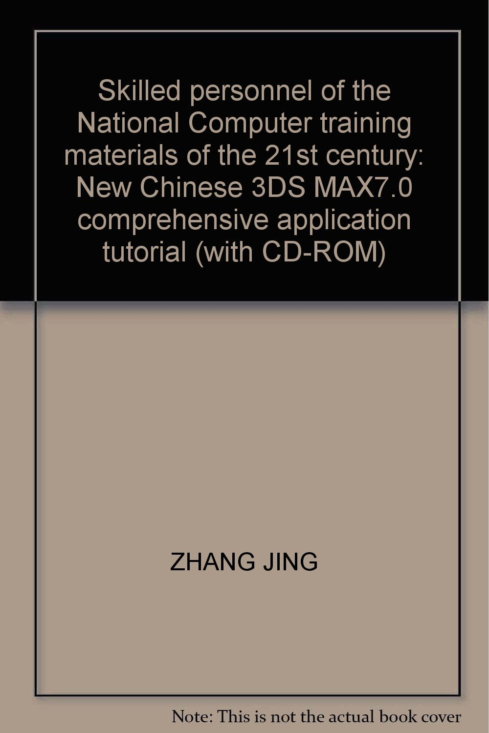 Skilled personnel of the National Computer training materials of the 21st century: New Chinese 3DS MAX7.0 comprehensive application tutorial (with CD-ROM) ebook