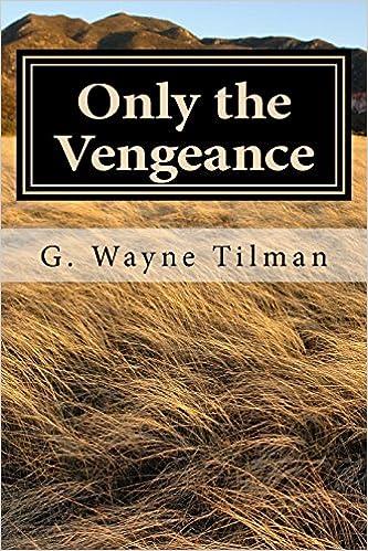 Book Only the Vengeance: A Jack Landers Novel: Volume 2